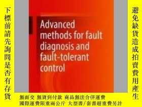 二手書博民逛書店Advanced罕見methods for fault diagnosis and fault-tolerant
