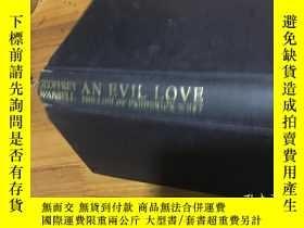 二手書博民逛書店AN罕見EVIL LOVE 邪恶的爱情 精装本Y16129