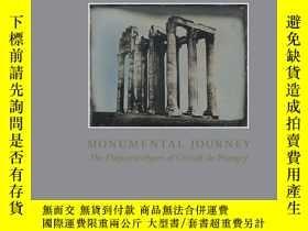 二手書博民逛書店Monumental罕見Journey: The Daguerr