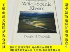 二手書博民逛書店英文原版罕見exploring america s wild scenic rivers 探索美國的野生風景河流