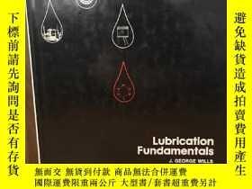 二手書博民逛書店Lubrication罕見Fundamentals【布面精裝】Y