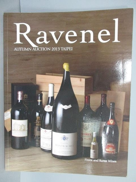 【書寶二手書T7/收藏_QMG】Ravenel Autumn Auction 2013 Taipei Finest an