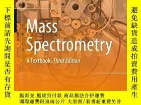 二手書博民逛書店罕見Mass Spectrometry: A Textbook