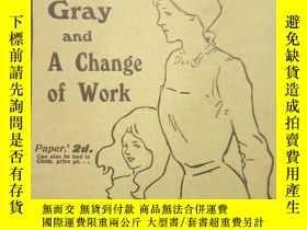 二手書博民逛書店Dapple罕見Gray and A change of workY9509 W.&R. Chambe
