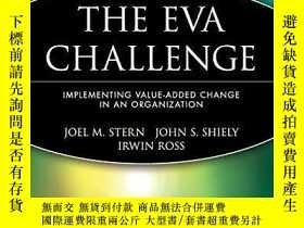 二手書博民逛書店The罕見Eva ChallengeY256260 Joel M. Stern Wiley 出版2003