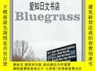 二手書博民逛書店【罕見】 BluegrassY175576 Photo Credit: Wil Free Press 出版2