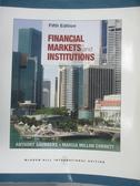 【書寶二手書T3/大學商學_ZAS】Financial Markets and Institutions_Anthony