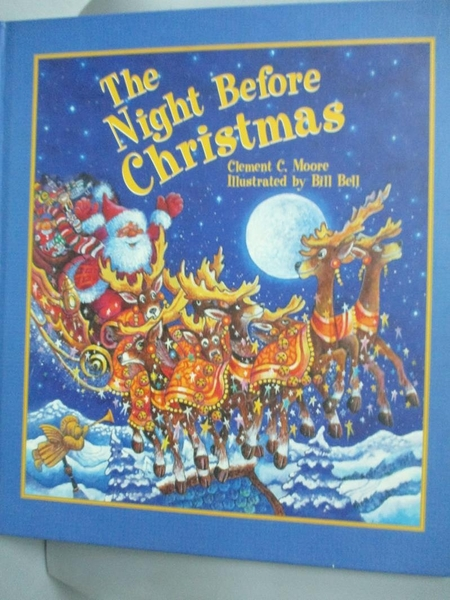【書寶二手書T7/百科全書_YIN】The Night Before Christmas_Moore, Clement