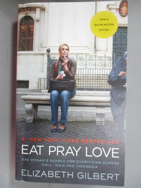 【書寶二手書T1/一般小說_FRE】Eat Pray Love_Elizabeth Gilbert