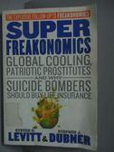 【書寶二手書T2/大學商學_XBK】SUPER Freakonomics_Levitt_2009年
