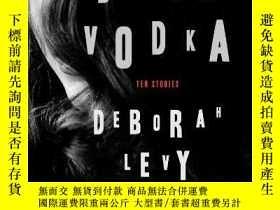 二手書博民逛書店Black罕見VodkaY255562 Deborah Levy Bloomsbury Usa 出版2014