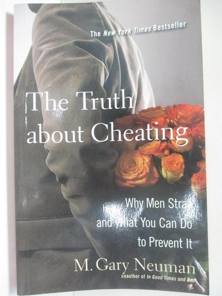 【書寶二手書T1/兩性關係_DO9】The Truth About Cheating: Why Men Stray and..