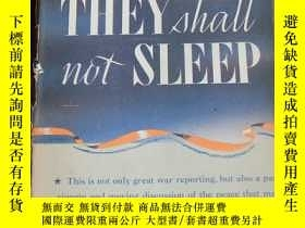 二手書博民逛書店不眠不休罕見They Shall Not Sleep 1944年