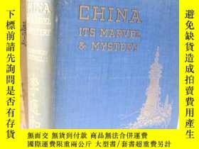 二手書博民逛書店【包罕見】China: Its Marvel and Myste