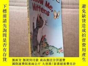 二手書博民逛書店Follow罕見Me, Mittens (My First I Can Read)跟我來,小手套Y277652