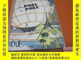 二手書博民逛書店FROM罕見POLE TO POLE 由北極到南極【英文版】Y2