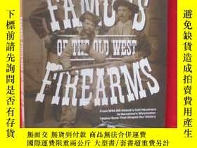 二手書博民逛書店Famous罕見Firearms of the Old West