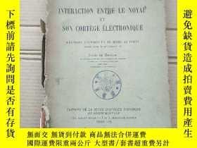 二手書博民逛書店interaction罕見entre le noyau et son cortege electronique(P