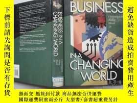 二手書博民逛書店BUSINESS罕見IN A CHANGING WORLD【精裝