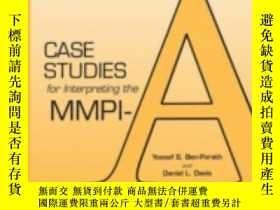 二手書博民逛書店Case罕見Studies for Interpreting the MMPI-A-解釋MMPI-A的案例研究