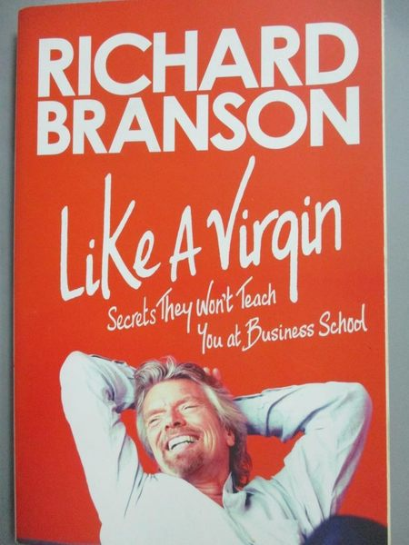 【書寶二手書T1/原文書_NAP】Like a Virgin: Secrets They Won t..._Branson
