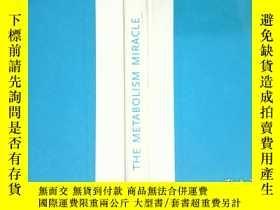 二手書博民逛書店THE罕見METABOLISM MIRACLEY12597 DI