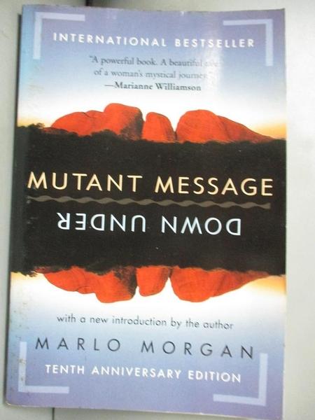 【書寶二手書T1/原文小說_GFG】Mutant Message Down Under_Morgan, Marlo, 瑪洛.摩根