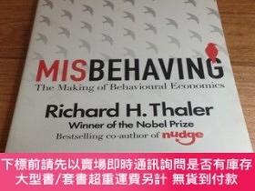二手書博民逛書店MISBEHAVING罕見The Making of Behavioural EconomicsY16306