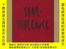 二手書博民逛書店【罕見】2008年 Soul Violence (collect
