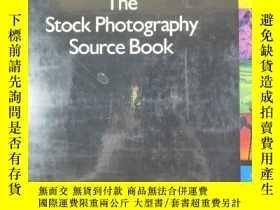 二手書博民逛書店The罕見Stock Photography Source Book 攝影書圖庫 3,904 Select Col