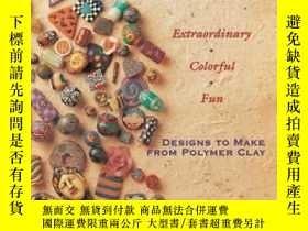 二手書博民逛書店Creative罕見Clay JewelryY307751 Leslie Dierks Lark Books,