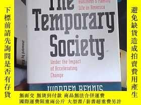 二手書博民逛書店The罕見Temporary SocietyY14465
