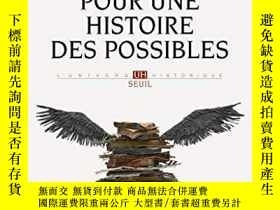 二手書博民逛書店Pour罕見Une Histoire Des Possibles. Analyses Contrefactuell