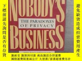 二手書博民逛書店NOBODY S罕見BUSINESS_THE PARADOXES