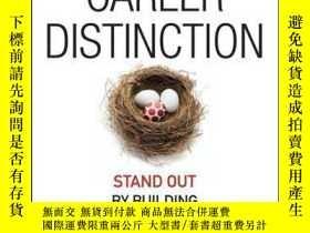 二手書博民逛書店Career罕見Distinction: Stand Out by Building Your BrandY4