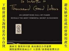 二手書博民逛書店One罕見Great Insight Is Worth A Thousand Good IdeasY36468