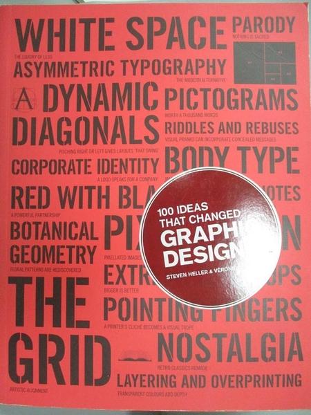 【書寶二手書T9/設計_WDR】100 Ideas That Changed Graphic Design_Heller