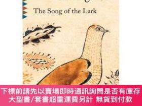 二手書博民逛書店罕見原版 The Song of the Lark [平裝] Vintage ClassicsY454646
