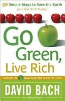 二手書《Go Green, Live Rich: 50 Simple Ways to Save the Earth and Get Rich Trying》 R2Y ISBN:076792973X