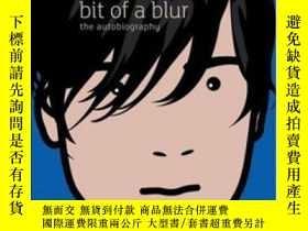 二手書博民逛書店Bit罕見Of A BlurY362136 Alex James Little, Brown Book Gro