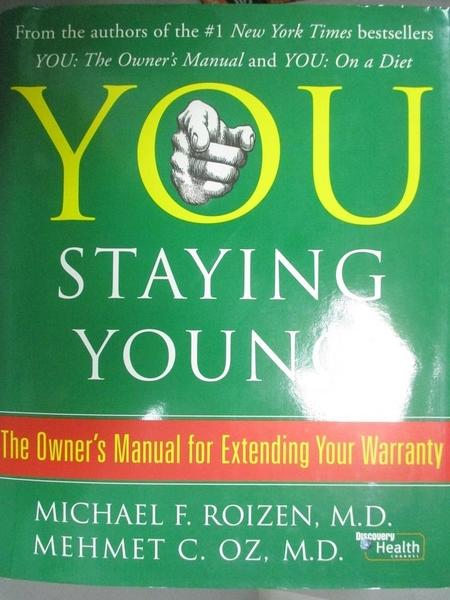 【書寶二手書T8/餐飲_JHE】You: Staying Young : The Owner's Manual for
