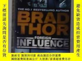 二手書博民逛書店英文原版罕見Foreign Influence by Brad