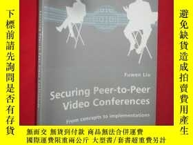 二手書博民逛書店Securing罕見Peer-To-Peer Video Con