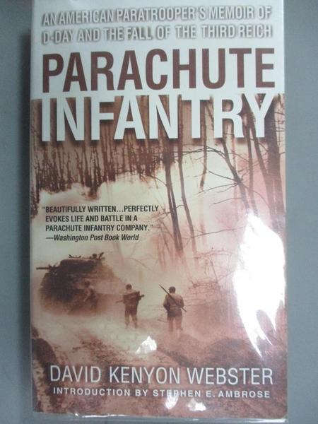 【書寶二手書T1/歷史_JKI】Parachute Infantry: An American Paratrooper's Memoir of…