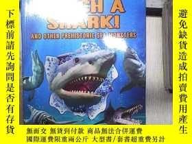 二手書博民逛書店CATCH罕見A SHARK AND OTHER PREHISTORIC SEA MONSTERS 捕捉鯊魚和其他