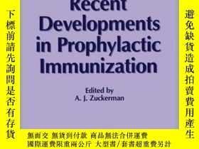 二手書博民逛書店Recent罕見Developments in Prophylactic Immunization-預防免疫的最新