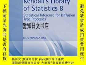 二手書博民逛書店【罕見】Statistical Inference For Diffusion Type ProcessY17