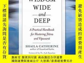 二手書博民逛書店Wisdom罕見Wide And Deep-智慧博大精深Y436638 Shaila Catherine Wi