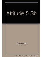二手書博民逛書店 《ATTITUDE: STUDENT S BOOK 5》 R2Y ISBN:9706503404│KateFuscore&Others