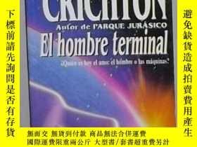 二手書博民逛書店西班牙語罕見El Hombre Terminal de MICH